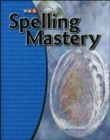 Spelling Mastery Level C, Student Workbook - Book