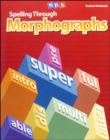 Spelling Through Morphographs, Student Workbook - Book