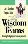 Wisdom of Teams (European version) - Creating the High Performance Organisation - Book