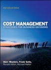 Cost Management: Strategies for Business Decisions, International Edition - Book