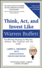 Think, Act, And Invest Like Warren Buffett : The Winning Strategy To Help You Achieve Your Financial And Life Goals (Barnett Ravenscroft Wealth Management Edition) - eBook