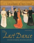 The Last Dance: Encountering Death and Dying - Book