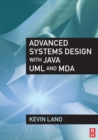 Advanced Systems Design with Java, UML and MDA - eBook