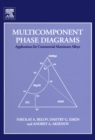 Multicomponent Phase Diagrams: Applications for Commercial Aluminum Alloys - eBook