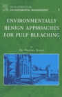 Environmentally Benign Approaches for Pulp Bleaching - eBook