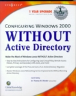 Configuring Windows 2000 without Active Directory - eBook
