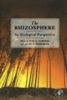 The Rhizosphere : An Ecological Perspective - eBook