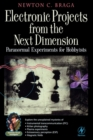 Electronic Projects from the Next Dimension : Paranormal Experiments for Hobbyists - eBook