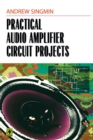 Practical Audio Amplifier Circuit Projects - eBook