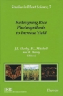 Redesigning Rice Photosynthesis to Increase Yield - eBook