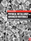 Physical Metallurgy and Advanced Materials - eBook