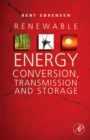 Renewable Energy Conversion, Transmission, and Storage - eBook