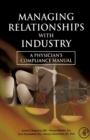 Managing Relationships with Industry : A Physician's Compliance Manual - eBook