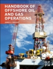Handbook of Offshore Oil and Gas Operations - eBook