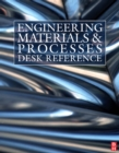 Engineering Materials and Processes Desk Reference - eBook