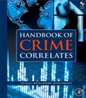 Handbook of Crime Correlates - eBook