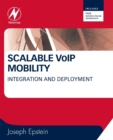 Scalable VoIP Mobility : Integration and Deployment - eBook