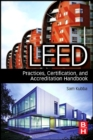 LEED Practices, Certification, and Accreditation Handbook - eBook