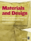 Materials and Design : The Art and Science of Material Selection in Product Design - Book