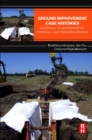 Ground Improvement Case Histories : Chemical, Electrokinetic, Thermal and Bioengineering - eBook