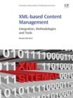 XML-based Content Management : Integration, Methodologies and Tools - eBook