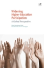 Widening Higher Education Participation : A Global Perspective - eBook