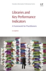 Libraries and Key Performance Indicators : A Framework for Practitioners - eBook
