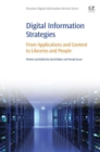 Digital Information Strategies : From Applications and Content to Libraries and People - eBook