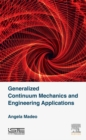 Generalized Continuum Mechanics and Engineering Applications - eBook