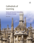 Cathedrals of Learning : Great and Ancient Universities of Western Europe - eBook