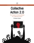 Collective Action 2.0 : The Impact of Social Media on Collective Action - eBook