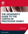 The Designer's Guide to the Cortex-M Processor Family - Book