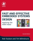 Fast and Effective Embedded Systems Design : Applying the ARM mbed - Book