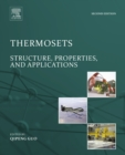 Thermosets : Structure, Properties, and Applications - eBook