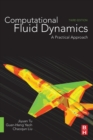 Computational Fluid Dynamics : A Practical Approach - Book
