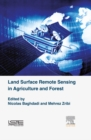 Land Surface Remote Sensing in Agriculture and Forest - eBook