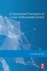 A Generalized Framework of Linear Multivariable Control - Book