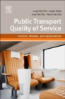 Public Transportation Quality of Service : Factors, Models, and Applications - Book