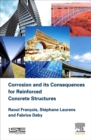 Corrosion and its Consequences for Reinforced Concrete Structures - eBook