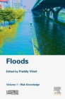 Floods : Volume 1 - Risk Knowledge - eBook