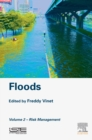Floods : Volume 2- Risk Management - eBook