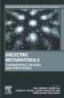 Dielectric Metamaterials : Fundamentals, Designs, and Applications - eBook