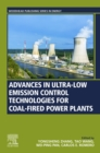 Advances in Ultra-low Emission Control Technologies for Coal-Fired Power Plants - eBook