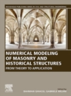 Numerical Modeling of Masonry and Historical Structures : From Theory to Application - eBook