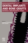 Dental Implants and Bone Grafts : Materials and Biological Issues - eBook