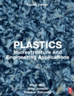 Plastics : Microstructure and Engineering Applications - Book