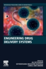 Engineering Drug Delivery Systems - Book
