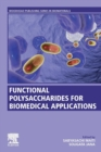 Functional Polysaccharides for Biomedical Applications - Book
