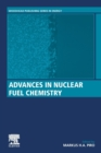 Advances in Nuclear Fuel Chemistry - Book