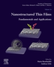 Nanostructured Thin Films : Fundamentals and Applications - eBook